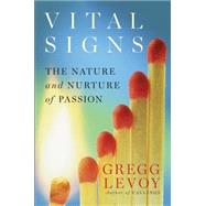Vital Signs by Levoy, Gregg, 9780399163234