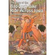 The Case of the Bad Luck Bike Ride Across Iowa by Francis, Dorothy Brenner, 9780789153234