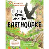 The Crow and the Earthquake by Martin, Merci; Bishop, Wanda; Scoles, Jessica, 9780985793234