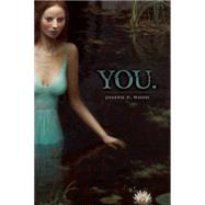 You by Wood, Joseph P., 9780989753234