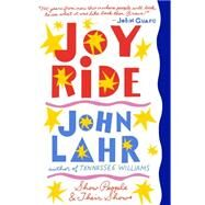 Joy Ride by Lahr, John, 9780393353235