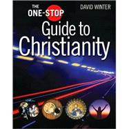 The One-Stop Guide to Christianity by Unknown, 9780745953236