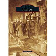 Neenah by Schmitt, Gavin, 9781467113236