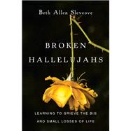 Broken Hallelujahs by Slevcove, Beth Allen, 9780830843237