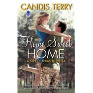 Home Sweet Home by Terry, Candis, 9780062423238
