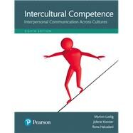 Intercultural Competence Interpersonal Communication Across Cultures, Books a la Carte Edition by Lustig, Myron W.; Koester, Jolene; Halualani, Rona, 9780134003238
