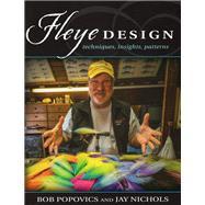 Fleye Design by Popovics, Bob; Nichols, Jay; Jaworowski, Ed; Curcione, Nick, 9780811713238