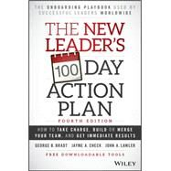 The New Leader's 100-day Action Plan by Bradt, George B.; Check, Jayme A.; Lawler, John A., 9781119223238