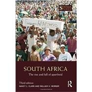 South Africa: The Rise and Fall of Apartheid by Clark; Nancy L., 9781138963238