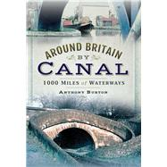 Around Britain by Canal by Burton, Anthony, 9781473893238