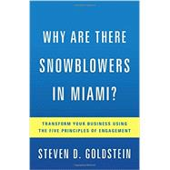 Why Are There Snowblowers in Miami? by Goldstein, Steven D., 9781626343238