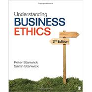 Understanding Business Ethics by Stanwick, Peter A.; Stanwick, Sarah D., 9781506303239
