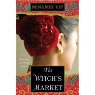 The Witch's Market by Yip, Mingmei, 9781617733239