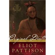 Original Death A Mystery of Colonial America by Pattison, Eliot, 9781619023239