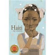 Haiti My Country by Haitian Schoolchildren; Roge; Messier, Solange, 9781927083239