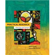 Practical Research : Planning and Design by Leedy, Paul D.; Ormrod, Jeanne Ellis, 9780132693240