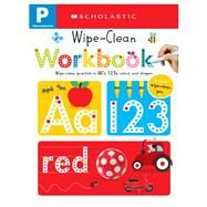 Wipe Clean Workbooks: Pre-K (Scholastic Early Learners) by Scholastic, 9780545903240