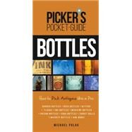 Picker's Pocket Guide to Bottles by Polak, Michael, 9781440243240