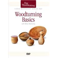 Woodturning Basics by Mahoney, Michael, 9781631863240