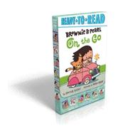 Brownie & Pearl On the Go by Rylant, Cynthia; Biggs, Brian, 9781481443241
