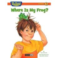 Where Is My Frog? by Orshoski, Paul, 9781601153241