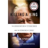 Killing a King by Ephron, Dan, 9780393353242