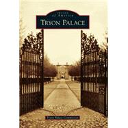 Tryon Palace by Tryon Palace Commission, 9781467123242