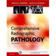 Comprehensive Radiographic Pathology by Eisenberg, Ronald L., 9780323353243