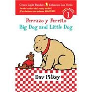 Perrazo y Perrito / Big Dog and Little Dog by Pilkey, Dav, 9780544813243
