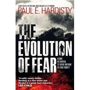 The Evolution of Fear by Hardisty, Paul E., 9781910633243