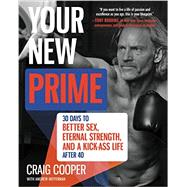 Your New Prime by Cooper, Craig; Heffernan, Andrew (CON), 9780062353245