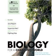 Scientific American Biology for a Changing World by Shuster, Michele; Vigna, Janet; Sinha, Gunjan; Tontonoz, Matthew, 9780716773245