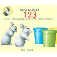 Gray Rabbit's 123 by Baker, Alan, 9780753473245