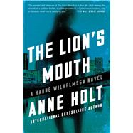 The Lion's Mouth by Holt, Anne; Reiss-Anderson, Berit; Bruce, Anne, 9781501123245