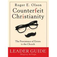 Counterfeit Christianity by Olson, Roger E.; Devega, Magrey, 9781501813245