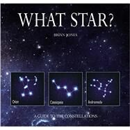 What Star? by Jones, Brian, 9780785833246