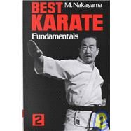 Best Karate, Vol.2 Fundamentals by Nakayama, Masatoshi, 9780870113246