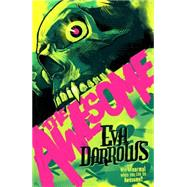 The Awesome by Darrows, Eva, 9781781083246
