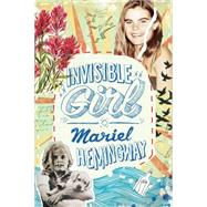 Invisible Girl by Hemingway, Mariel, 9781941393246