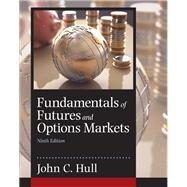 Fundamentals of Futures and Options Markets by Hull, John C., 9780134083247