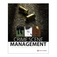 Crime Scene Unit Management: A Path Forward by Wallace; Edward, 9780323243247