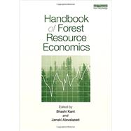 Handbook of Forest Resource Economics by Kant; Shashi, 9780415623247