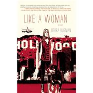 Like a Woman by Busman, Debra, 9781938103247