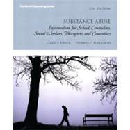 Substance Abuse Information for School Counselors, Social Workers, Therapists and Counselors by Fisher, Gary L.; Harrison, Thomas C., 9780132613248