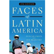 Faces of Latin America by Green, Duncan; Branford, Sue, 9781583673249