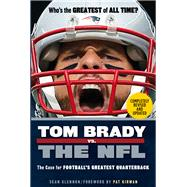 Tom Brady Vs. the NFL by Glennon, Sean, 9781629373249