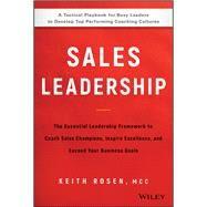 Sales Leadership by Rosen, Keith, 9781119483250