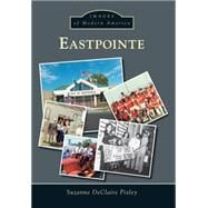 Eastpointe by Pixley, Suzanne Declaire, 9781467113250