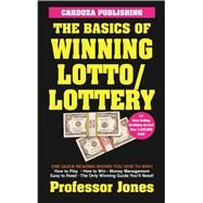 The Basics of Winning Lotto/Lottery by Jones, Prof., 9781580423250