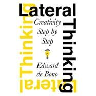 Lateral Thinking by de Bono, Edward, 9780060903251